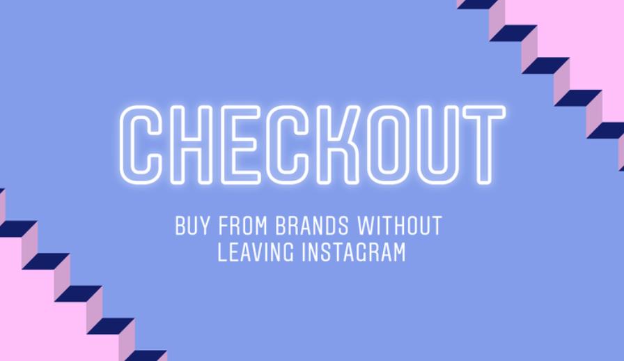 checkout instagram