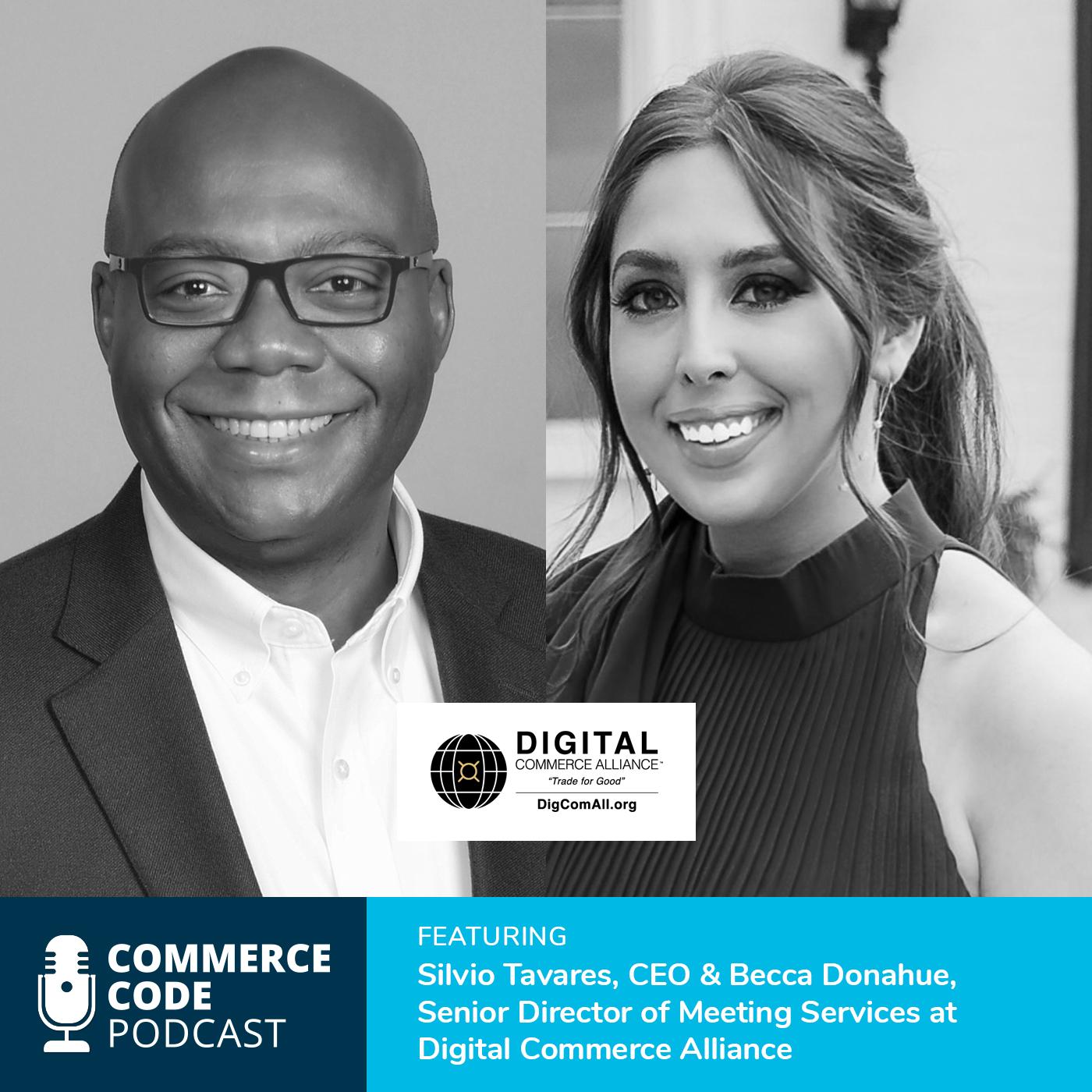 Silvio Tavares & Becca Donahue commercecode podcast
